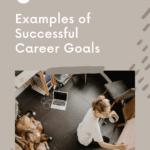 3 Examples of Successful Career Goals