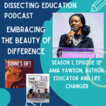 Ep. 12 Embracing the Beauty of Our Differences with the AMAZING Ama Yawson