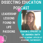 Ep 23 Leadership Lessons Found In Life Passions with Dr. Amanda Smith